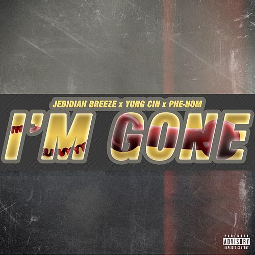 Play & Download I'm Gone by Phenom | Napster