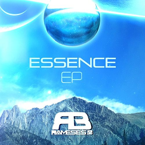 Play & Download Essence EP by Rameses B   Napster