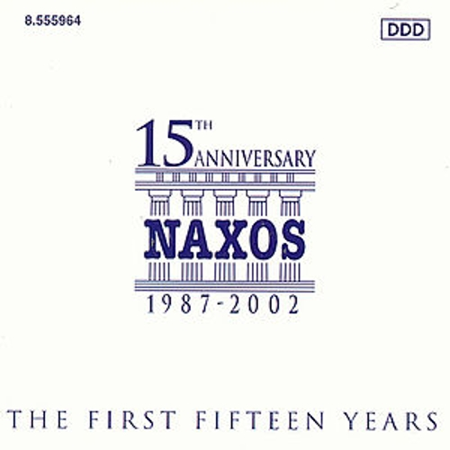 Naxos Anniversary Collection: The First Fifteen Years by Various Artists