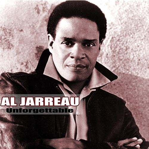 Unforgettable by Al Jarreau
