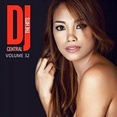 Play & Download DJ Central - The Hits, Vol. 32 by Various | Napster