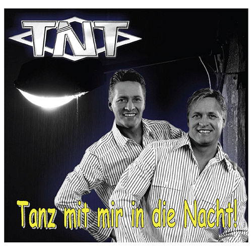 Play & Download Tnt by T.N.T. | Napster