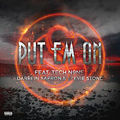 Play & Download Put Em On by Tech N9ne | Napster