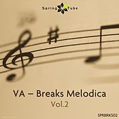 Breaks Melodica, Vol. 2 by Various Artists