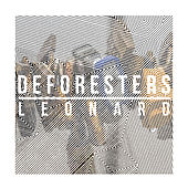 Play & Download Leonard by Deforesters | Napster