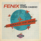 All Around the World by Fenix