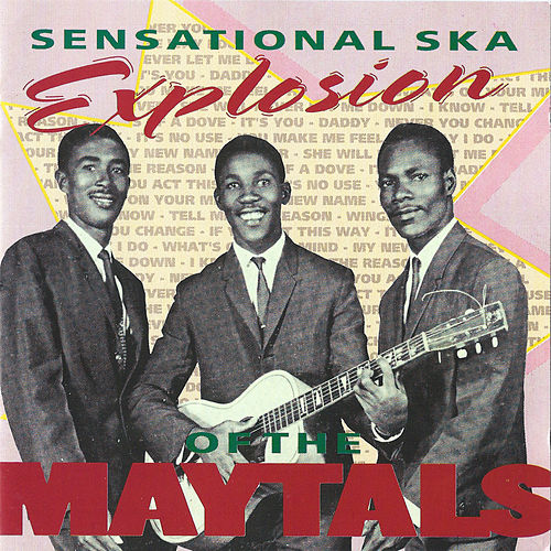 Sensational Ska Explosion by The Maytals