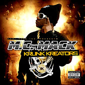 Play & Download Krunk Kreators by M.C. Mack | Napster