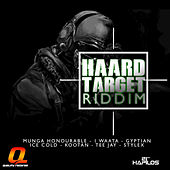 Haard Target Riddim by Various Artists