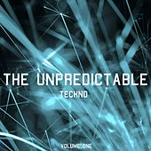 The Unpredictable Techno, Vol. 1 by Various Artists