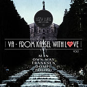 From Kassel With Love, Vol. 2 by Various Artists