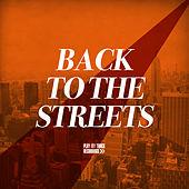 Back to the Streets by Various Artists