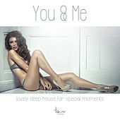 You & Me by Various Artists