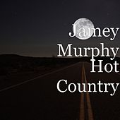 Play & Download Hot Country by Jamey Murphy | Napster