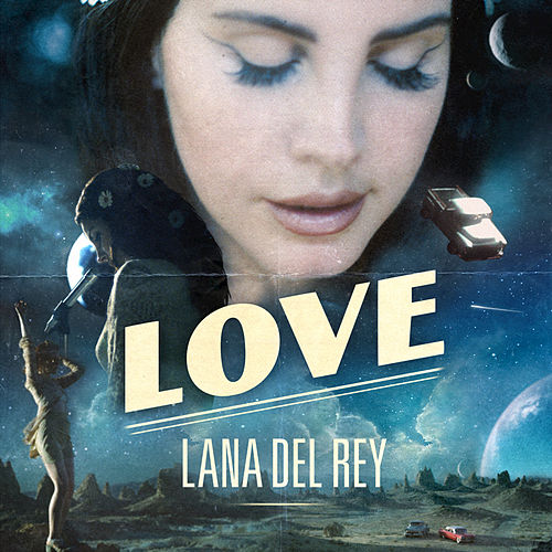 Love by Lana Del Rey
