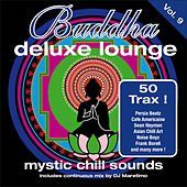 Buddha Deluxe Lounge, Vol. 9 - Mystic Chill Sounds by Various Artists