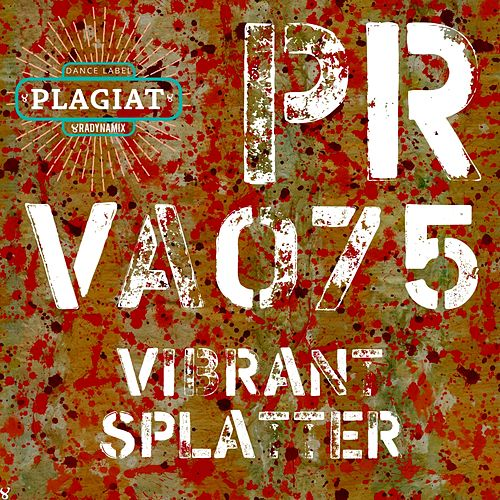 Vibrant Splatter by DURA