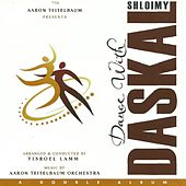 Play & Download Dance With Daskal by Shloime Daskal | Napster