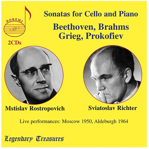 Play & Download Beethoven, Brahms, Grieg & Prokofiev: Cello Sonatas (Live) by Mstislav Rostropovich | Napster