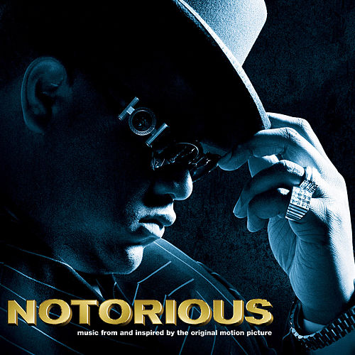 NOTORIOUS Music From and Inspired by the Original Motion Picture by Various Artists
