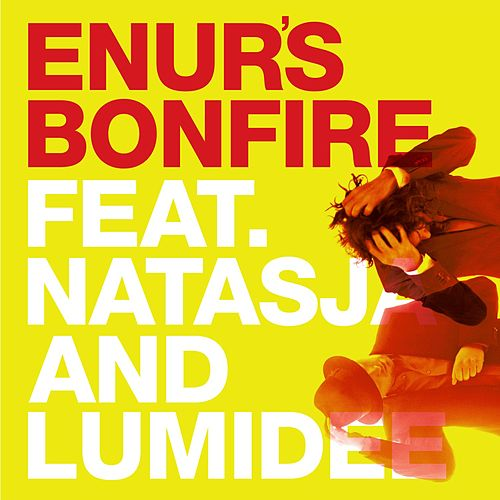 Play & Download Enur's Bonfire by Enur | Napster