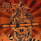 Play & Download Freak Show/Crawling Blind by The Freeze | Napster