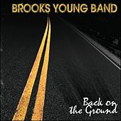Play & Download Back On The Ground by Brooks Young Band | Napster