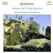 Play & Download Sonatas for Wind Quartet by Gioachino Rossini | Napster