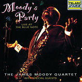 Play & Download Moody's Party by James Moody | Napster