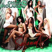 Play & Download Sensual by Las Chicas Roland's | Napster