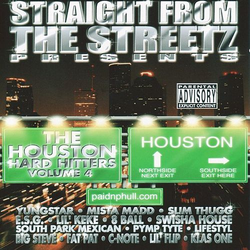 Play & Download The Houston Hard Hitters Vol. 4 by Various Artists | Napster