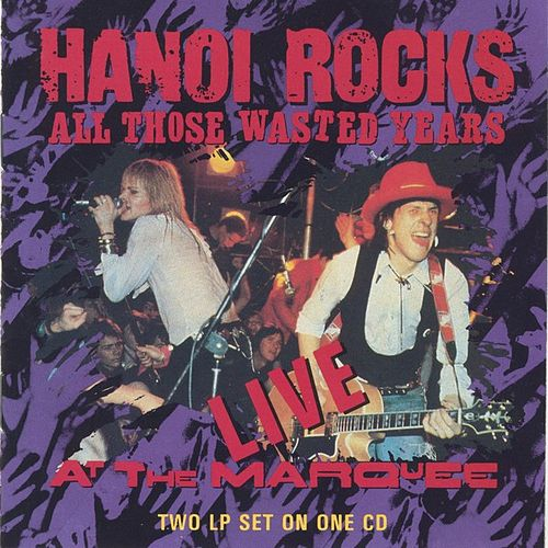 Play & Download All Those Wasted Years by Hanoi Rocks | Napster