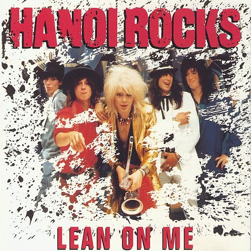 Play & Download Lean On Me by Hanoi Rocks | Napster
