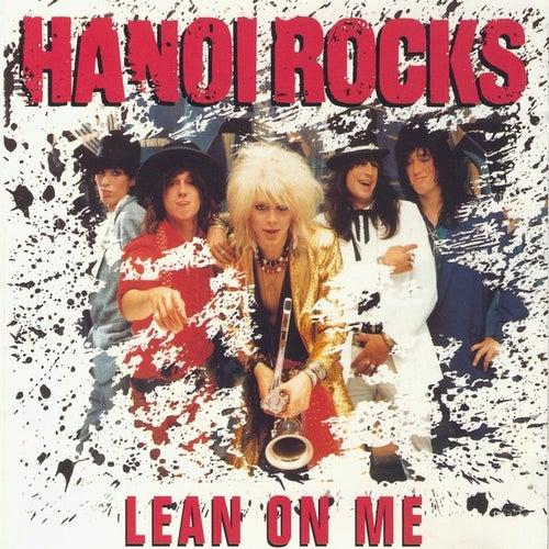 Lean On Me by Hanoi Rocks