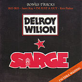 Play & Download Sarge by Delroy Wilson | Napster
