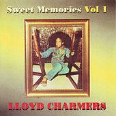 Play & Download Sweet Memories Vol. 1 by Lloyd Charmers   Napster