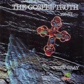 The Gospel Truth Vol.3 by Owen Gray
