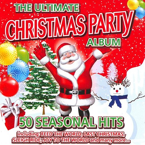 Play & Download The Ultimate Christmas Party Album - 50 Seasonal Hits by The Holly Day Singers | Napster