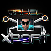Play & Download Xport by Yahel | Napster