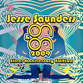 Play & Download ON & ON 2009 (Silver Anniversary Remixes) by Jesse Saunders | Napster