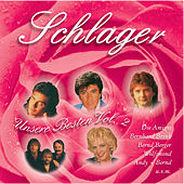 Play & Download Schlager - Unsere Besten Vol. 2 by Various Artists | Napster