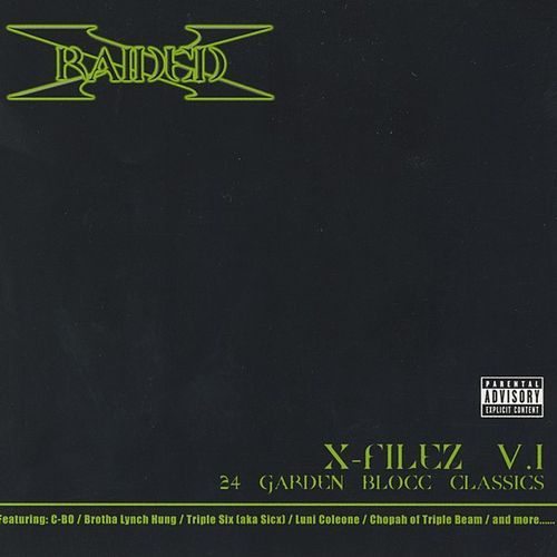 Play & Download X-Filez V.1: 24 Garden Blocc Classics by X-Raided | Napster