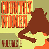 Play & Download Country Women, Vol. 1 by Various Artists | Napster
