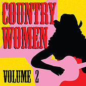 Country Women, Vol. 2 by Various Artists