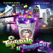 Play & Download Thizzed Up N' Dranked Out by Various Artists | Napster