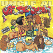 Off The Chain by DJ Uncle Al
