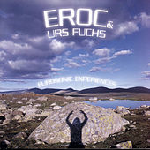 Play & Download Eurosonic Experiences by Eroc & Urs Fuchs | Napster