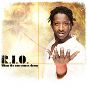 Play & Download When The Sun Comes Down by Rio | Napster