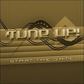 Play & Download Start the game again by Tune Up! | Napster