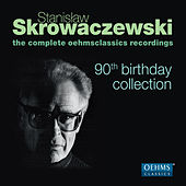 Stanislaw Skrowaczewski: 90th Birthday Collection by Various Artists